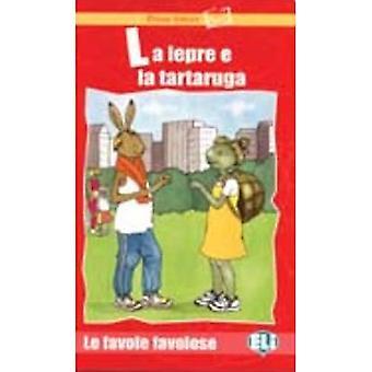 Prime letture - Favole favolose: La lepre e la tartaruga - Book
