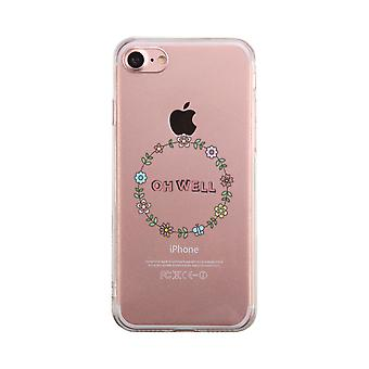 Oh Well Flower Wreath Transparent Phone Case Cute Clear Phonecase