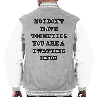 No I Dont Have Tourettes Men's Varsity Jacket