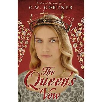 Das Queens-Gelübde von C W Gortner