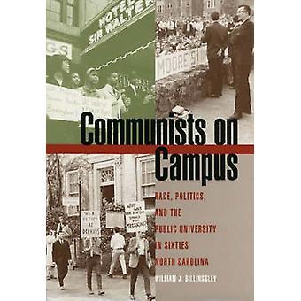Kommunisterna på Campus - Race - politik och offentliga universitetet i Si