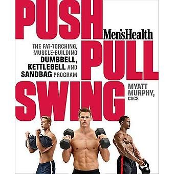 Push - Pull - Swing by Myatt Murphy - 9781623363970 Book