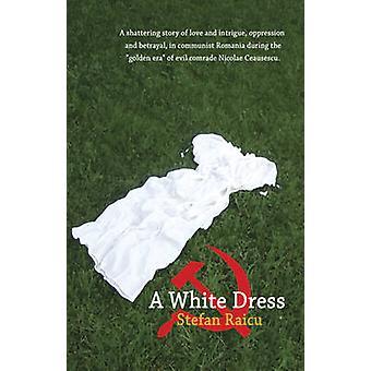 Une robe blanche par Stefan Raicu - livre 9781921596773