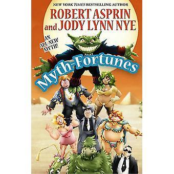 Mythos-Vermögen von Robert Asprin - Jody Lynn Nye - Phil Foglio - 978080
