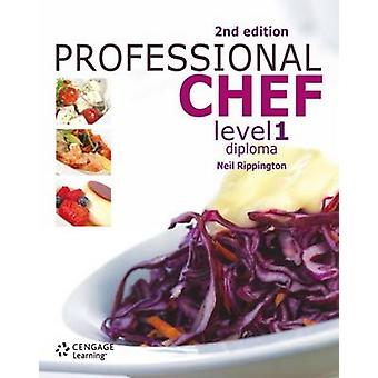 Professional Chef - Level 1 - Diploma (2nd International edition) by Ne