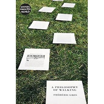 Eine Philosophie des Gehens von Frederic Gros - 9781781688373 Buch