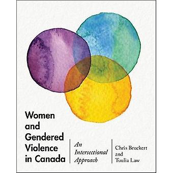 Frauen und geschlechtsspezifische Gewalt in Kanada - ein intersektionaler Ansatz von