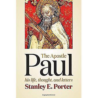 Aposteln Paulus: Hans liv, tankar och bokstäver
