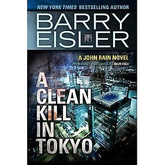 En ren döda i Tokyo (tidigare publicerad som regn falla) (en John regn roman)