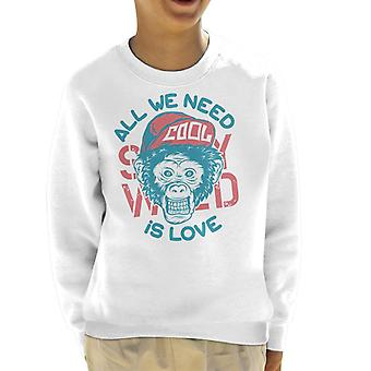 All We Need Is Love Monkey Kid's Sweatshirt