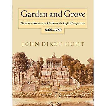 Jardín y arboleda: el jardín del renacimiento italiano en el imaginario inglés, 1600-1750