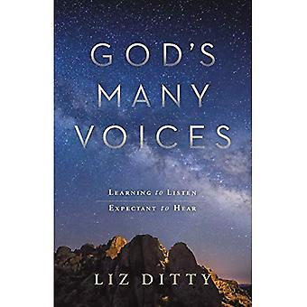 God's Many Voices: Learning� to Listen. Expectant to Hear.