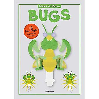 Make & Move: Bugs : 12 Paper Puppets to Press Out� and Play