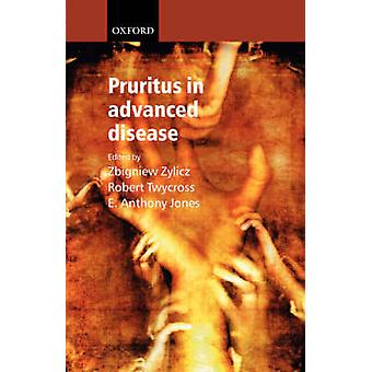 Pruritus in Advanced Disease by Zylicz & Zbigniew