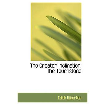 The Greater Inclination door Edith Wharton