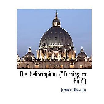 Heliotropium rivolgendosi a lui da Drexelius & Jeremias