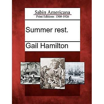Summer rest. by Hamilton & Gail