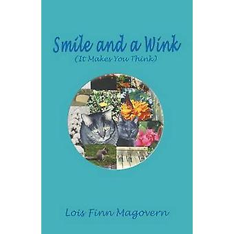 Lächeln und einem Augenzwinkern von Magovern & Lois Finn