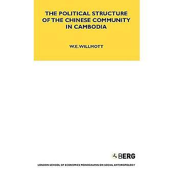 La struttura politica della comunità cinese in Cambogia da Willmott & W. E.