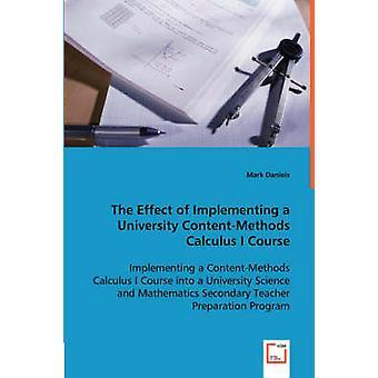 O efeito da aplicação de um cálculo de ContentMethods Universidade que curso por Daniels & Mark