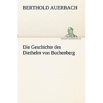 Sterben Sie Geschichte des Diethelm von Buchenberg & Berthold Auerbach