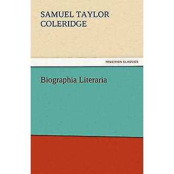 Biographia Literaria door Coleridge & Samuel Taylor