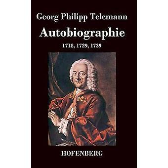 Autobiographie di Telemann & Georg Philipp