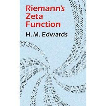 Riemann's Zeta Function by H M. Edwards - 9780486417400 Book