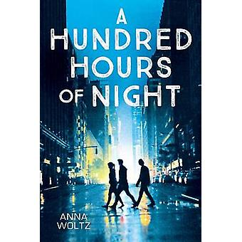 A Hundred Hours of Night by Anna Woltz - Laura Watkinson - 9780545848