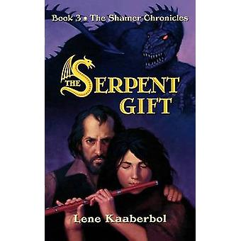 The Serpent Gift by Lene Kaaberbol - 9780805086553 Book