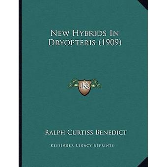 New Hybrids in Dryopteris (1909) by Ralph Curtiss Benedict - 97811668