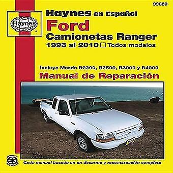 Ford Ranger Pickups Automotive Repair Manual - 93-10 by Eric Jorgensen