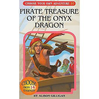Pirate Treasure of the Onyx Dragon by Alison Gilligan - Gabhor Utomo