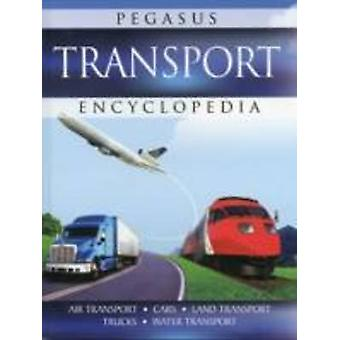 Transport - Pegasus Encyclopedia by Pegasus - 9788131914403 Book