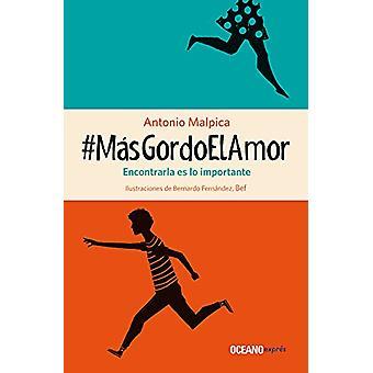 #Masgordoelamor by Antonio Malpica - 9786075271842 Book