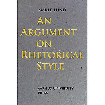 An Argument on Rhetorical Style by Marie Lund - 9788771842203 Book