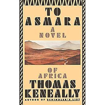 To Asmara: A Novel of Africa