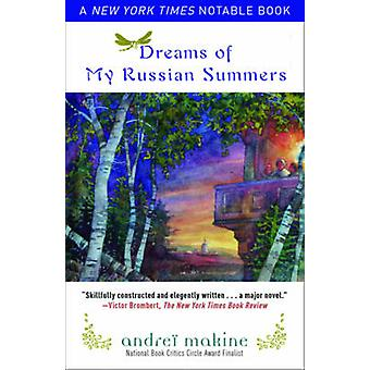 Dreams of My Russian Summers by Andrei Makine - Geoffrey Strachan - 9