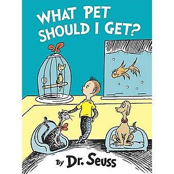 What Pet Should I Get? by Dr Seuss - Dr Suess - 9780553524260 Book