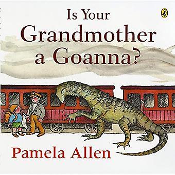 Är din mormor en Goanna?