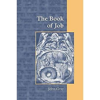 The Book of Job by Gray & John