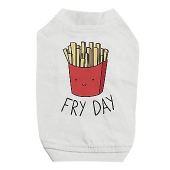 365 Printing Fry Day White Pet Shirt for Small Dogs Cute Graphic Dog Shirt Gift