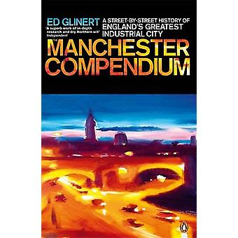 O Manchester Compendium por Ed Glinert