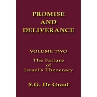 Promise and Deliverance Vol. II by De Graaf & S. G.