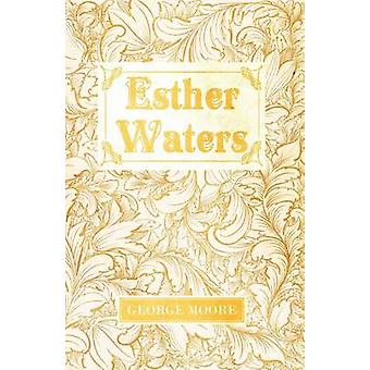 Esther Waters by Moore & George