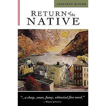 Return of the Native by Butler & Jonathan