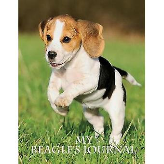 My Beagles Journal Building Memories One Day at a Time by Considine & Michael