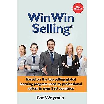 WinWin Selling by Weymes & Pat