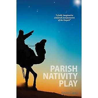 Parish Nativity Play by Carey & Kevin