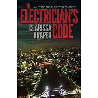 The Electricians Code by Draper & Clarissa